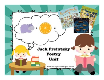 Jack Prelutsky Poetry Extension Unit