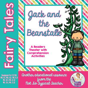 Reader Theater Fairy Tales Jack and the Beanstalk RL3.1, RL3.2, RL2.1, RL2.2