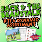 Jack and the Beanstalk (Dynamic Assessment  and RTI Unit)