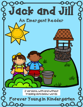 Jack and Jill Emergent Reader