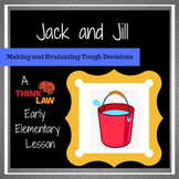 Jack and Jill: Making and Evaluating Difficult Decisions