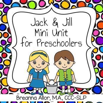 Jack and Jill Mini Unit for Preschoolers
