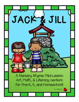 Jack and Jill Nursery Rhyme Mini-lesson for PreK, K, and Homeschool!