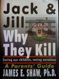 Jack and Jill, Why They Kill (What's Your Best Plan for Students' Safety?)