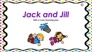 Jack and Jill with Teaching Plan/Activities