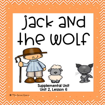 Jack and The Wolf- Journeys First Grade Supplemental Unit