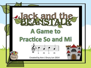 Jack and the Beanstalk - A Game for Practicing So-Mi (treb