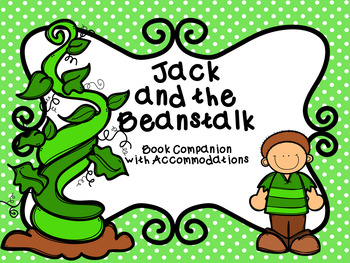 Jack and the Beanstalk Book Companion with NO PREP Accommodations
