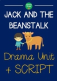 Jack and the Beanstalk DRAMA UNIT + Script (5 x 60 min lessons) NO PREP!