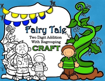 Fairytale Jack and the Beanstalk Double Digit Addition WITH Regrouping  CRAFT