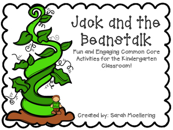 Jack and the Beanstalk (Emergent Story Unit w/CCSS)