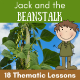 Jack and the Beanstalk Plant Unit {CCSS Reading, Writing, Math, Science}