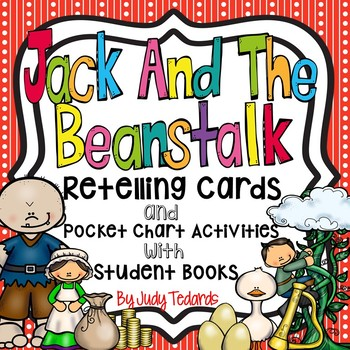 Jack and the Beanstalk (Retelling Cards and Pocket Chart Activities)