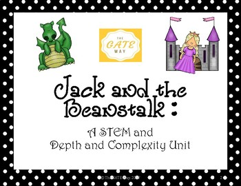 Jack and the Beanstalk STEM and Depth and Complexity