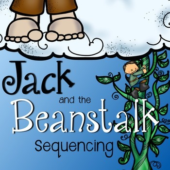 Jack and the Beanstalk: Story Sequencing with Pictures