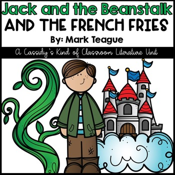 Jack and the Beanstalk and the French Fries Book Unit