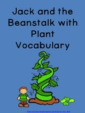 Jack and the Beanstalk with Plant Vocabulary