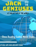 Jack and the Geniuses: At the Bottom of the World Book Study/Close Reading Guide