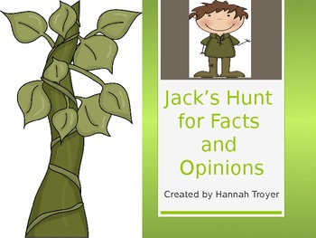 Jack's Hunt for Facts and Opinions