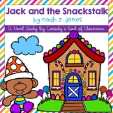 Jack and the Snackstalk Novel Study