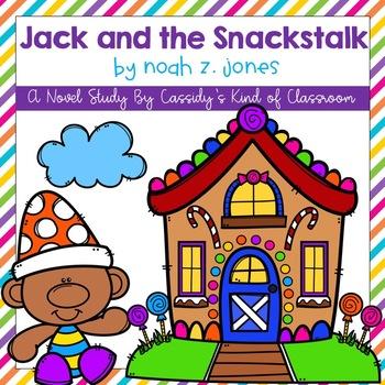 Jack and the Snackstalk Novel Study