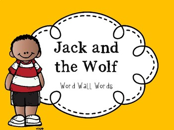 Jack and the Wolf High Frequency Words