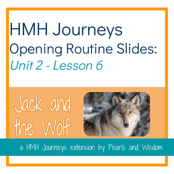 Jack and the Wolf - Journeys Unit 2 Lesson 6- Opening Routines Slides