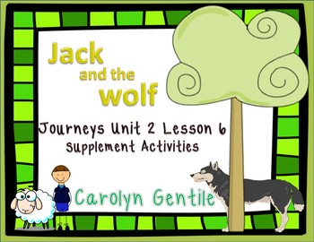 Jack and the Wolf Journeys Unit 2 Lesson 6 First Grade Sup