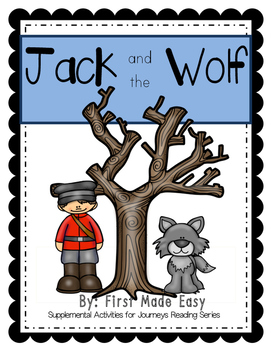 Jack and the Wolf: Supplemental Activities for Journeys Unit 2