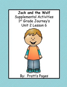 Jack and the Wolf Supplemental Activities for Journey's Unit 2 Lesson 6