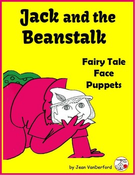 Fairy Tale: Jack & the Beanstalk PUPPET FACES ... COLOR  Tell  Sequence  ACT
