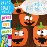 Halloween Activities [Jack o Lantern Craftivity - Print, Cut, Make and Write}