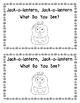 Jack-o-Lantern, Jack-o-lantern, What Do You See?  (Halloween Emergent Reader)