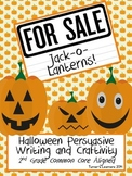 Jack-o-Lanterns For Sale- Halloween Persuasive Opinion Writing