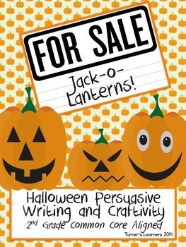 Jack-o-Lanterns For Sale- Halloween Persuasive Opinion Writing