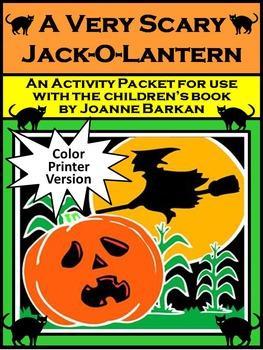 Pumpkin Activities: A Very Scary Jack-o-lantern Activity Packet