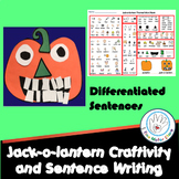 Jack-o-lantern Craftivity and Differentiated Sentence Writing