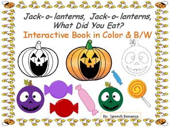Jack-o-lanterns, Jack-o-lanterns, What Did You Eat? Interactive book Color & B/W