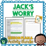 Jack's Worry by Sam Zuppardi Lesson Plan and Activities