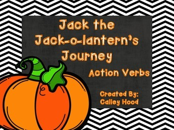 Jack the Jack-o-Lantern's Journey Action Verbs