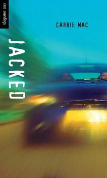 Jacked by: Carrie Mac
