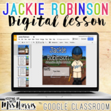 Jackie Robinson - Interactive Digital Resource for the Google Classroom