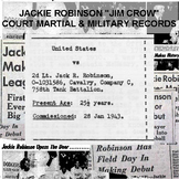 "Jackie Robinson ""Jim Crow"" Court Martial & Military Person"