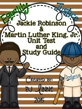 Jackie Robinson & Martin Luther King, Jr. Unit Test and Study Guide