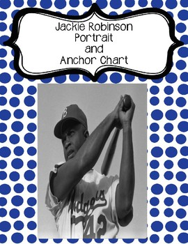 Jackie Robinson Portrait and Anchor Chart Poster - Famous