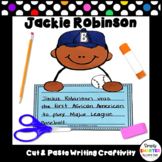 Jackie Robinson Writing Cut and Paste Craftivity