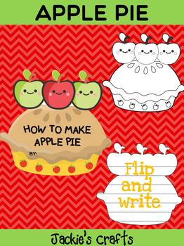 Jackie's Crafts - Apple Pie Craftivity, How to make Apple Pie Sequence Writing
