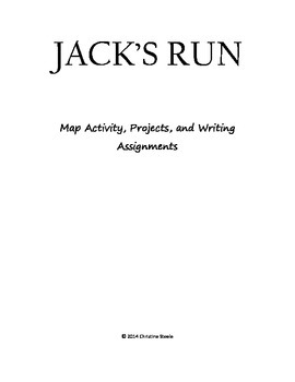 Jack's Run project, map, and writing assignments