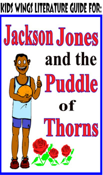 Jackson Jones and the Puddle of Thorns by Mary Quattlebaum