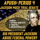 Jackson Mock Trial: Did Bank Veto, Force Bill, & Indian Removal Abuse Fed Power?